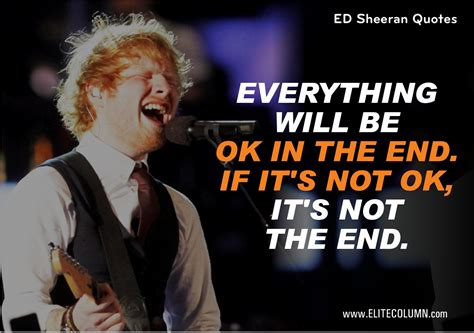 10 Best Ed Sheeran Quotes To Just Melt Your Heart Away