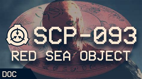 SCP-093 - Red Sea Object 🔴 : Object Class - Euclid