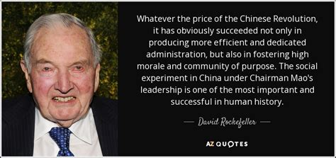 David Rockefeller quote: Whatever the price of the Chinese