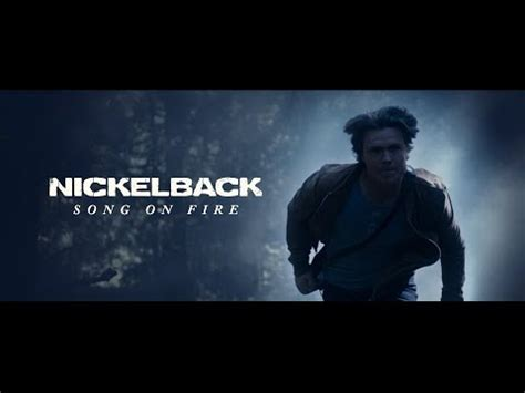 New Video By Nickelback - 'Song On Fire'   Music News