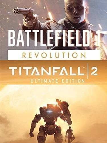 Battlefield 1 Revolution And Titanfall 2 Ultimate Edition